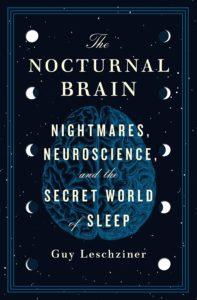 Guy Leschziner, The Nocturnal Brain