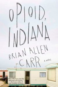 Brian Allen Carr, Opioid, Indiana
