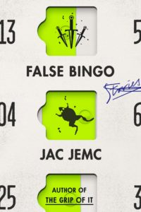 Jac Jemc, False Bingo
