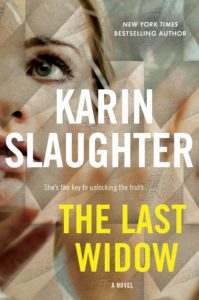 Karin Slaughter, The Last Widow