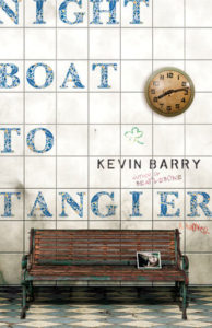 Kevin Barry, Night Boat to Tangier