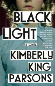 """Black Light"" by Kimberly King Parsons"