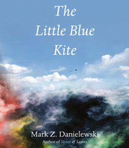 Mark Z. Danielewski, The Little Blue Kite