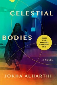 Jokha Alharthi, tr. Marilyn Booth, Celestial Bodies