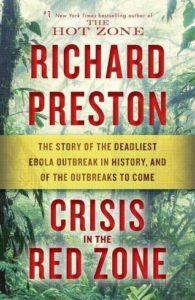 Richard Preston, Crisis in the Red Zone