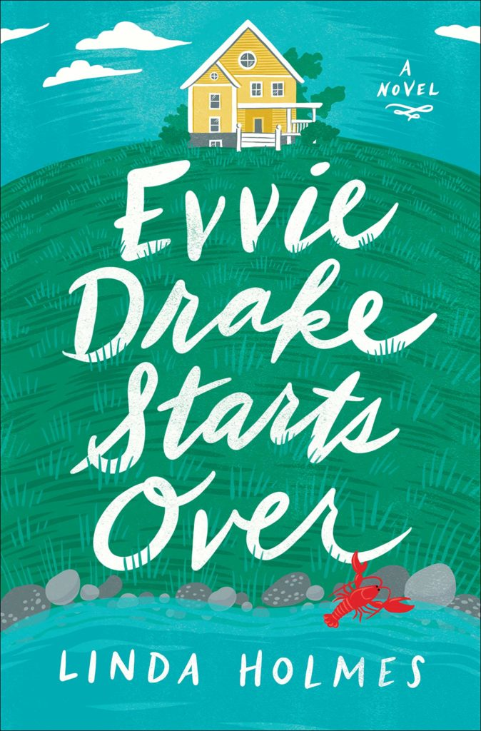 Evvie Drake Starts Over_Linda Holmes
