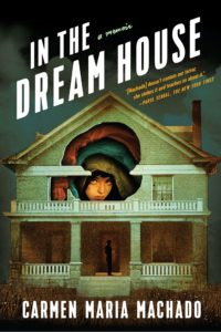 In the Dream House_Carmen Maria Machado