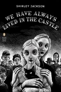 We Have Always Lived in the Castle_Shirley Jackson