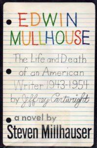 Steven Millhauser, Edwin Mullhouse