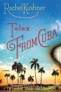 Rachel Kushner, Telex From Cuba
