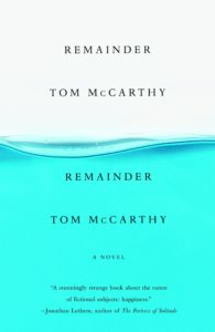 Tom McCarthy, Remainder