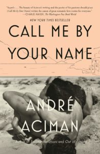 André Aciman, Call Me By Your Name