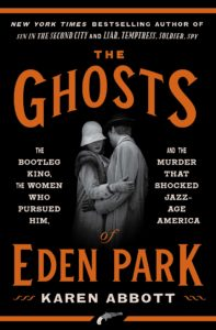 Karen Abbott,The Ghosts of Eden Park