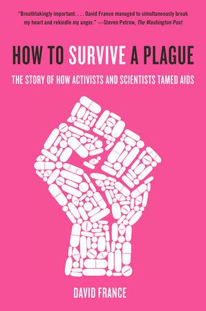 How to Survive a Plague David France