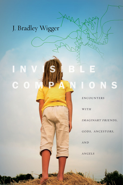Invisible Companions Encounters with Imaginary Friends
