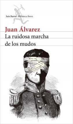La ruidosa marcha de los mudos Juan Alvarez