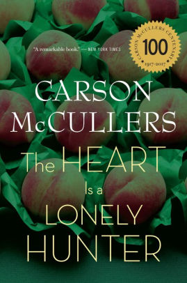 The Heart Is A Lonely Hunter McCullers