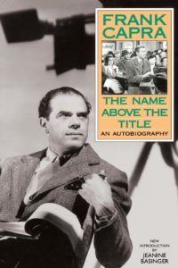 The Name Above The Title by Frank Capra