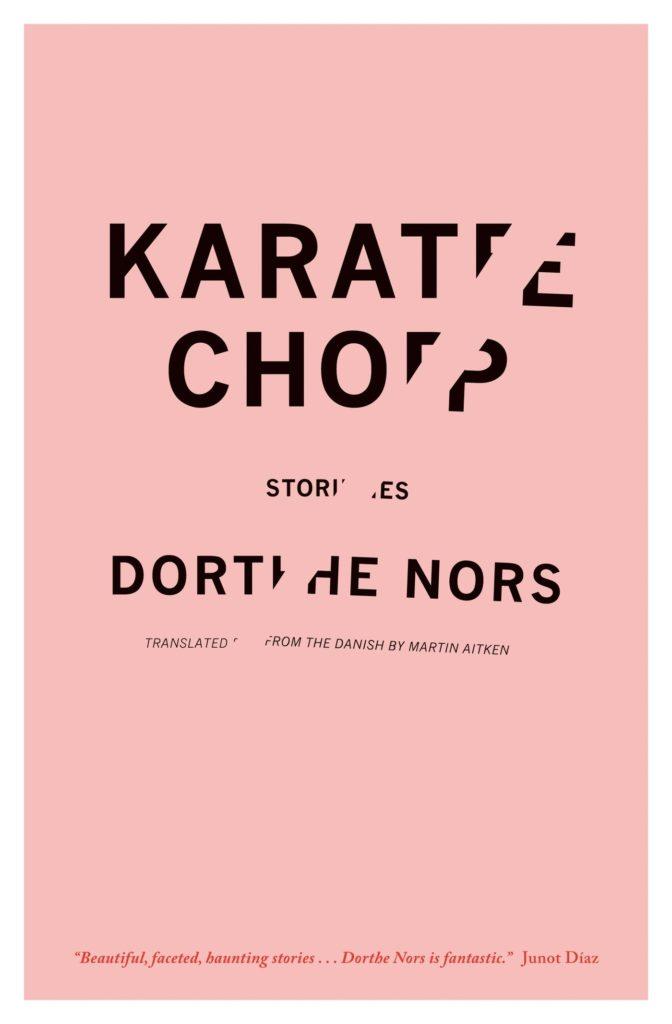 Dorthe Nors,Karate Chop