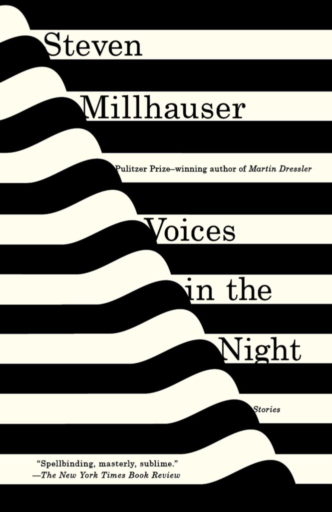 Steven Millhauser, Voices in the Night