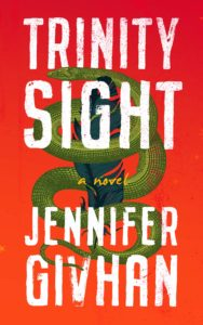 Jennifer Givhan, Trinity Sight