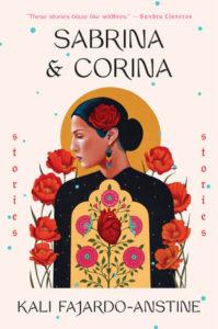 Kali Fajardo-Anstine, Sabrina & Corina