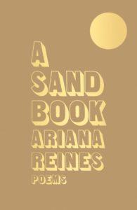 Ariana Reines, A Sand Book