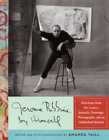 Jerome Robbins, by Himself
