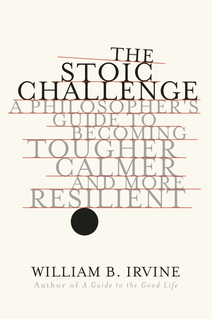 William B. Irvine, <em>The Stoic Challenge</em>; design by Jared Oriel, art direction by Sarahmay Wilkinson (W.W. Norton, September 3)