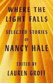Lauren Groff On The Forgotten Genius Of Nancy Hale