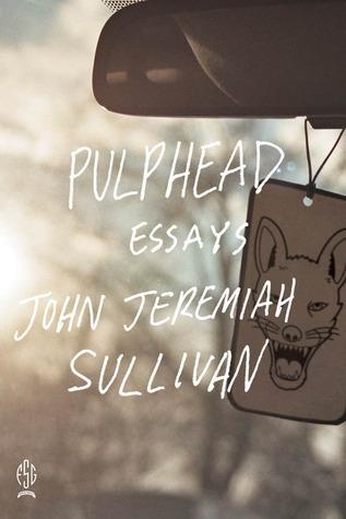 John Jeremiah Sullivan, Pulphead
