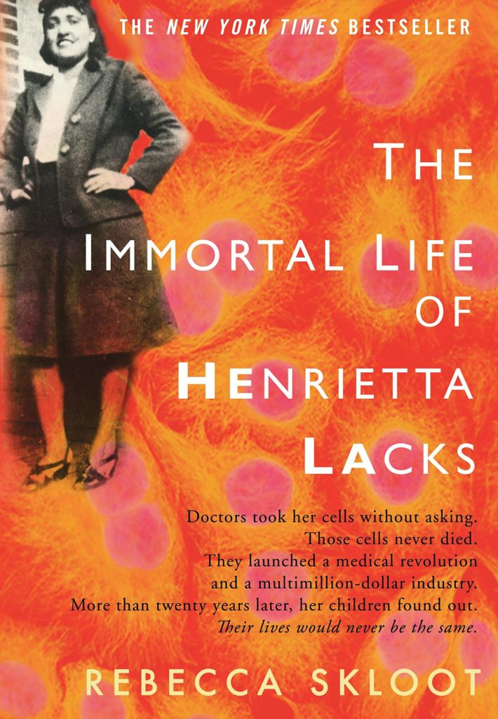 Rebecca Skloot, The Immortal Life of Henrietta Lacks (2010)