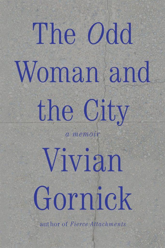 Vivian Gornick, The Odd Woman and the City
