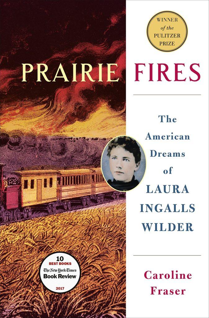 Caroline Fraser, Prairie Fires