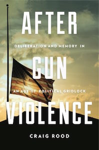 After Gun Violence Craig Rood