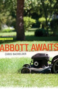 Chris Bachelder, Abbott Awaits