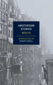 Nescio, tr. Damion Searls, Amsterdam Stories