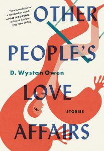 D. Wystan Owen, Other People's Love Affairs