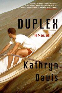 Kathryn Davis,Duplex