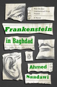 Ahmed Saadawi, tr. Jonathan Wright, Frankenstein in Baghdad