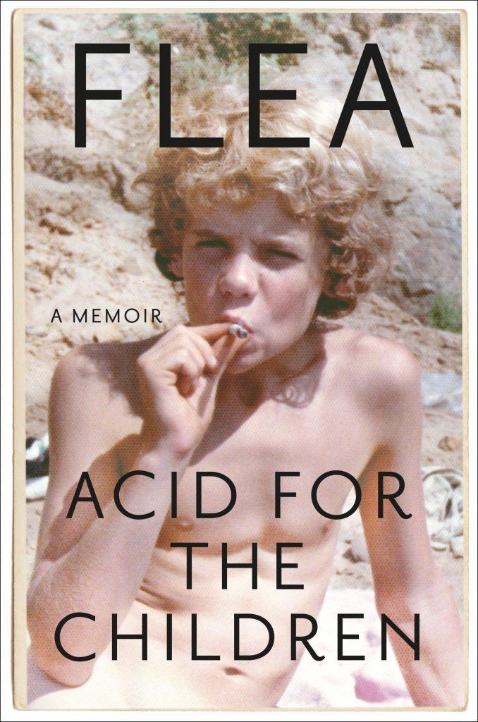 Flea_AcidForTheChildren_9781455530533_HC