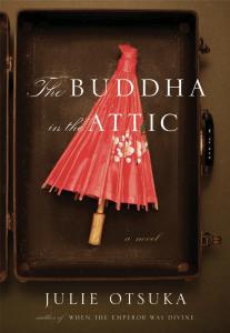 Julie Otsuka,The Buddha in the Attic