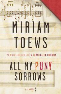 Miriam Toews,All My Puny Sorrows