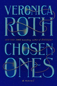 Veronica Roth, The Chosen Ones