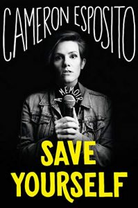 Cameron Esposito, Save Yourself