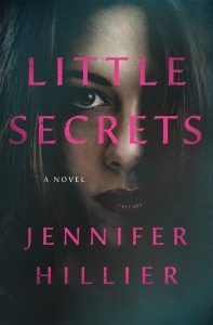 Jennifer Hillier, Little Secrets
