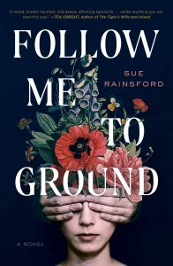 Sue Rainsford, Follow Me to Ground