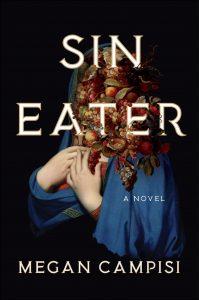 Megan Campisi, Sin Eater
