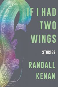 Randall Kenan, If I Had Two Wings