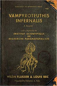 Vampyrotheuthis Infernalis: A treatise with a Report by the Institut Scientifique de Recherche Paraneturaliste